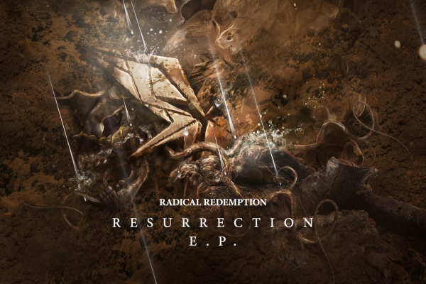 Radical Redemption – Resurrection E.P.
